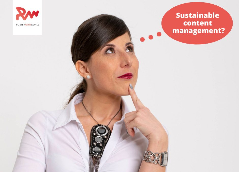 SUSTAINABLE CONTENT MANAGEMENT?